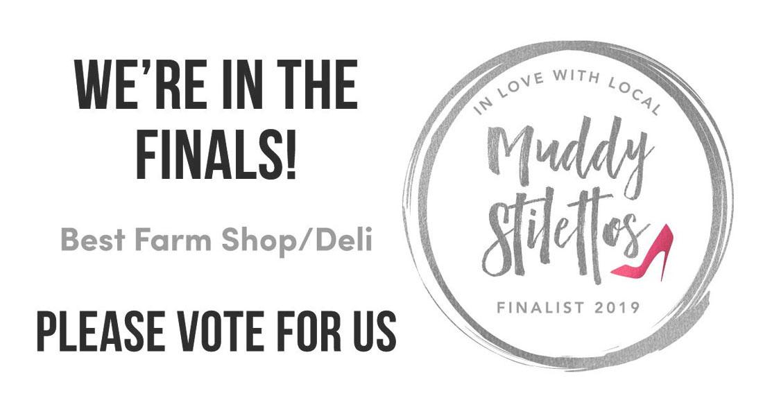 Muddy Stilettos Best Farm Shop/Deli - Hilltop Farm